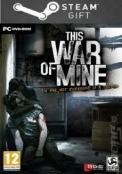 STEAM GIFT : This War of Mine