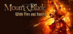 Mount & Blade: With Fire & Sword (Steam) Global CD KEY