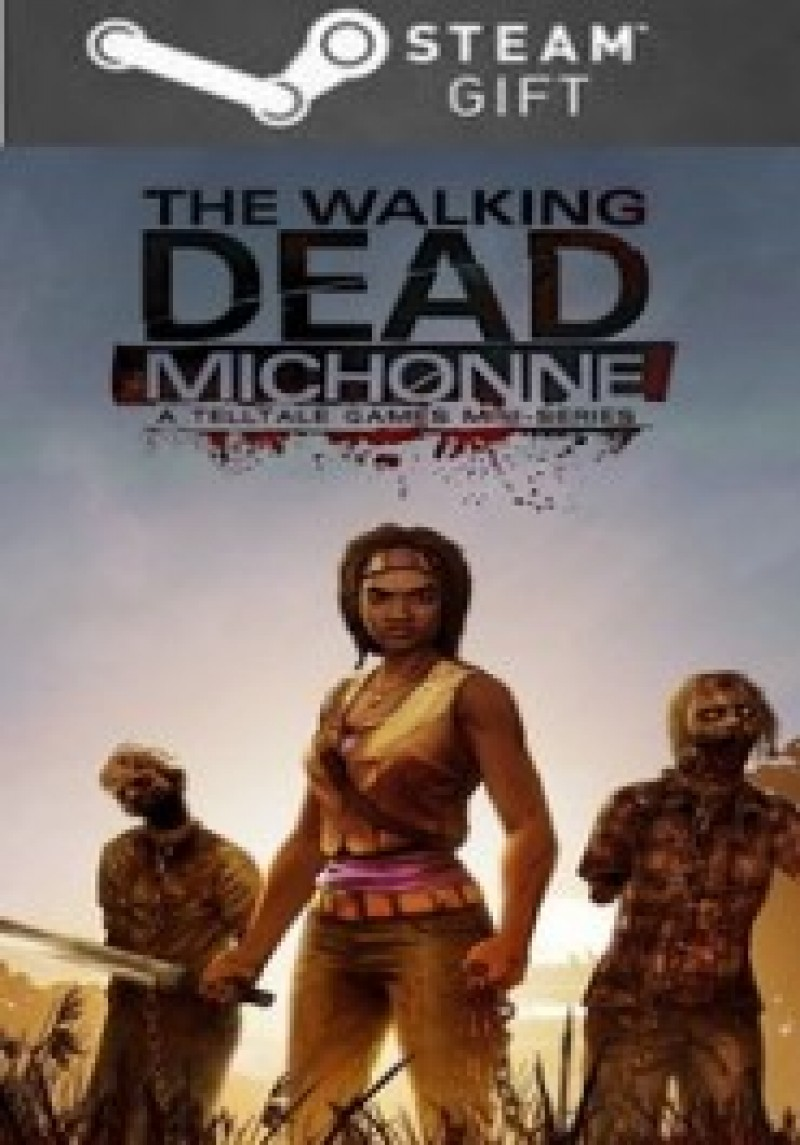 STEAM GIFT : The Walking Dead: Michonne - A Telltale Miniseries